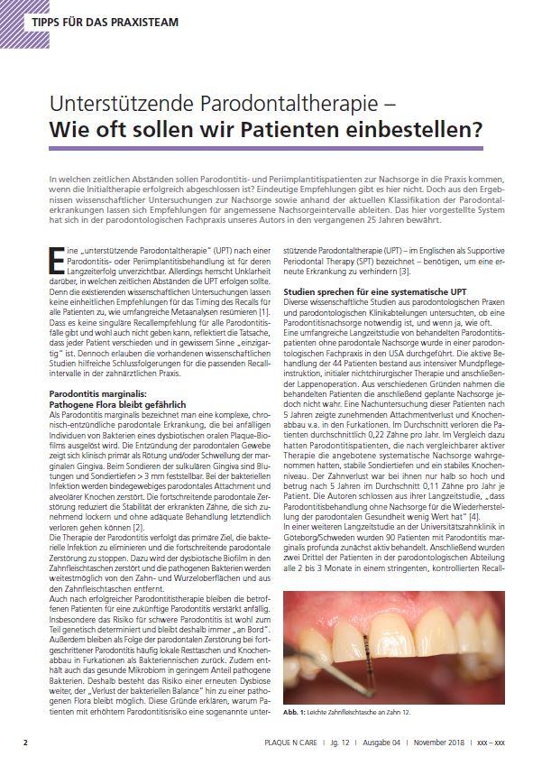 Eine unterstützende Parodontaltherapie (UPT) nach einer Parodontitis- oder Periimplantitisbehandlung ist für deren langzeiterfolg unverzichtbar. Aber es kommt auf das richtige Timing an.